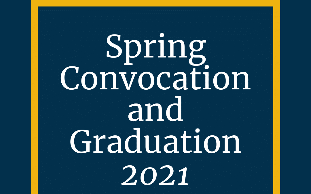 Spring Convocation and Graduation slated for May 28
